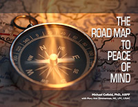 The Road Map to Peace of Mind